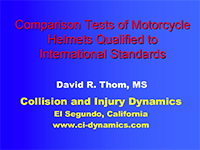 Comparison Tests of Motorcycle Helmets Qualified to International Standards, Slides